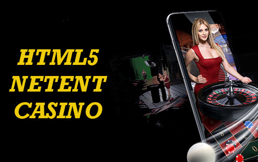 html5 netent casinos properties